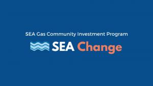 SEA Gas Community Investment Program - SEA Change